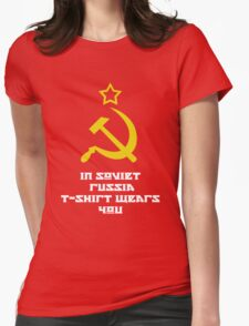 In Soviet Russia T-shirt wears you Womens Fitted T-Shirt