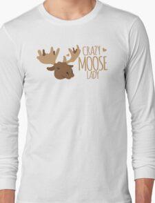 Crazy Moose Lady Long Sleeve T-Shirt