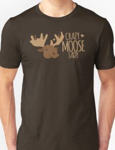 Crazy Moose Lady Unisex T-Shirt