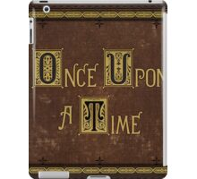 Once Upon A Time Book iPad Case/Skin
