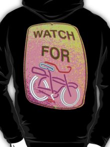 WATCH OUT!!! T-Shirt