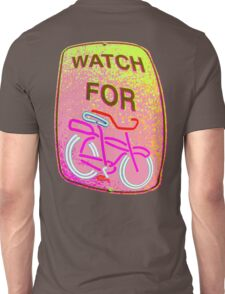 WATCH OUT!!! Unisex T-Shirt