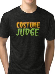 HALLOWEEN funny shirt! COSTUME JUDGE! Tri-blend T-Shirt