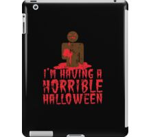 I'm having a HORRIBLE HALLOWEEN with zombie guy distressed iPad Case/Skin