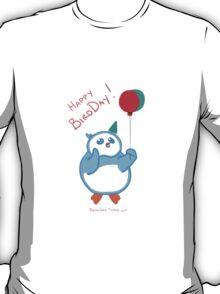 Happy BirdDay! T-Shirt