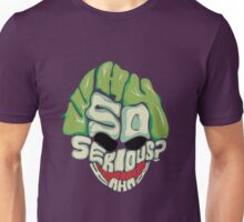 Joker - Why so Serious? Unisex T-Shirt