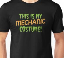 This is my Mechanic costume for Halloween! Unisex T-Shirt