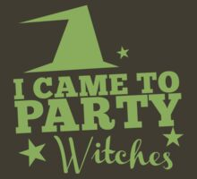 I came to PARTY witches with witch hat by jazzydevil