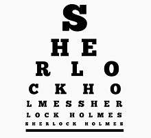 Can you see Sherlock Holmes ? Unisex T-Shirt