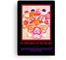 King of My Heart Canvas Print