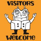 Visitors Welcome by Rob Colvin