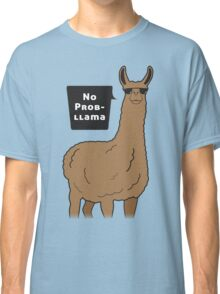 No Prob-llama Classic T-Shirt