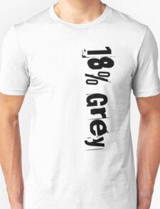 18% Grey Unisex T-Shirt