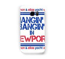 Hangin' & Bangin' in Newport - Gannon / Elias Samsung Galaxy Case/Skin