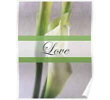 Calla Lily 1 Love Wedding Poster