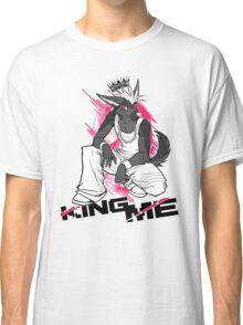 KING ME (white) Classic T-Shirt