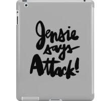 Jensie Says Attack! Black Script iPad Case/Skin