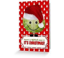 Funny Christmas Card - The Happy Christmas Sprout Greeting Card