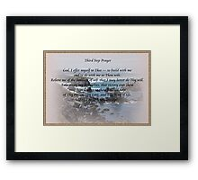 Third Step 12 Step Prayer Framed Print
