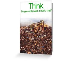 Think. Landfill. Greeting Card
