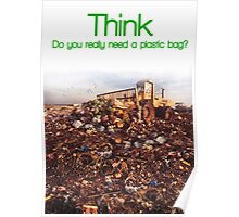 Think. Landfill. Poster