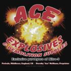 Ace Explosives &amp; Demolition Supplies by SOIL