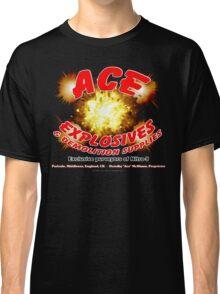 Ace Explosives & Demolition Supplies Classic T-Shirt