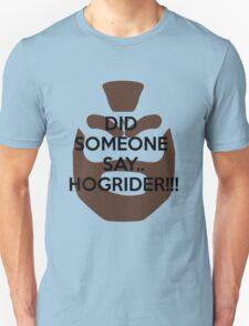 Hoggy Rider! T-Shirt
