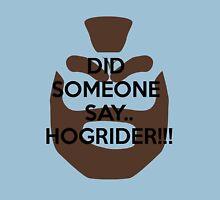 Hoggy Rider! Unisex T-Shirt