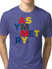 ASYMMETRY Tri-blend T-Shirt