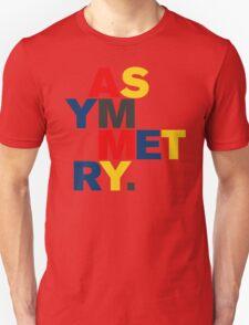 ASYMMETRY Unisex T-Shirt