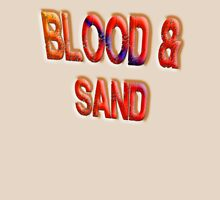 Blood & Sand, Spartacus, Gladiators, Coliseum, Combat, Death Unisex T-Shirt