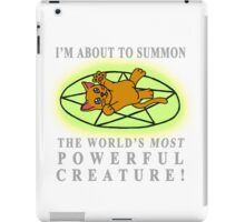 I'm about to summon.... A CAT! iPad Case/Skin