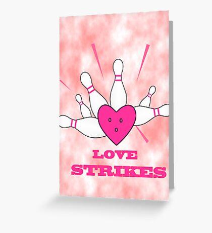 love strikes Greeting Card