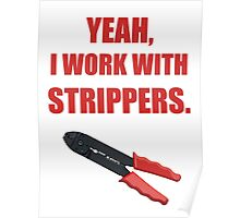 Wire Stripper Humour Poster