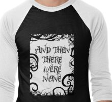 And Then There Were None Men's Baseball ¾ T-Shirt
