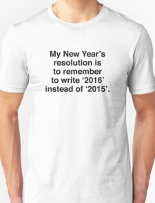 My New Year's Resolution T-Shirt