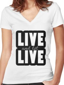 Live and let Live Women's Fitted V-Neck T-Shirt
