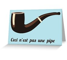 This is not a pipe Greeting Card