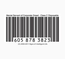 UPC Barcode: Menial Servant of Corporate Greed Baby Tee