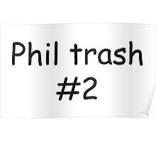 Phil Trash #2 Poster