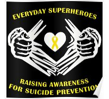 Suicide Awareness Superheroes Poster