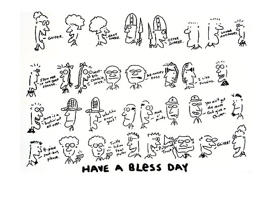 Have a Bless Day by Ollie Brock
