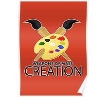 Weapons of mass creation - Orange Poster