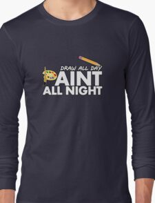 Draw all day, Paint all night - Green Long Sleeve T-Shirt