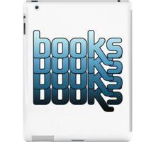Books BOOKS! booooooooooks iPad Case/Skin