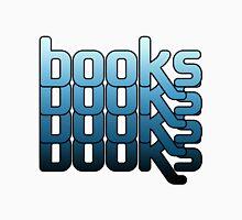 Books BOOKS! booooooooooks Unisex T-Shirt