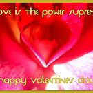 Happy Valentine's Day ~ Love is the power supreme! by ©The Creative  Minds