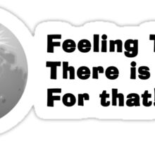 Feeling Tired?... There is a Nap for that... Sticker