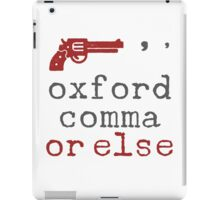 There's the Oxford Way, or the Wrong Way iPad Case/Skin